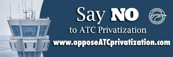 Say NO to ATC Privatization - CLICK NOW!